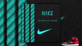 Download lagu Jan Music - Nike (feat. Jahonze)