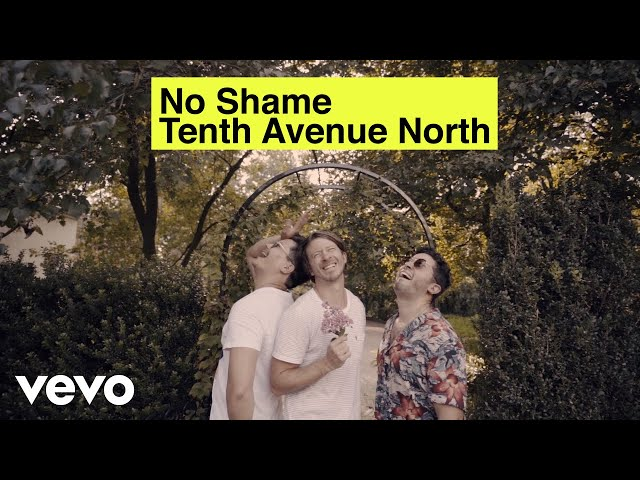 Tenth Avenue North - No Shame (Official Music Video) ft. The Young Escape