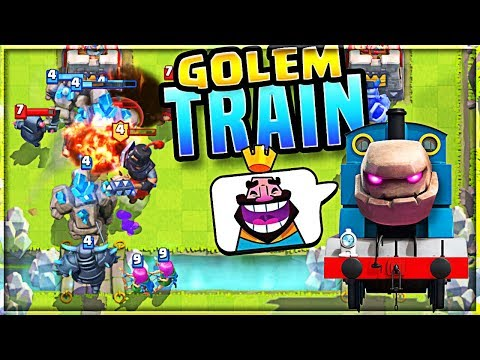 the GOLEM TRAIN!! Clash Royale
