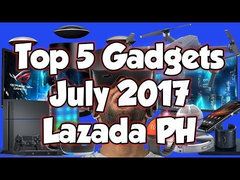 Lazada Philippines TOP 5 COOL GADGETS - July 2017
