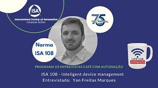 ISA 108 - inteligent device management - Yan Freitas Marques