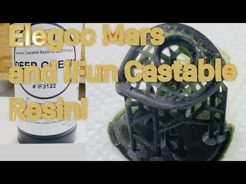 Elegoo Mars And Ifun Castable Resin!  Review, Settings And Examples!