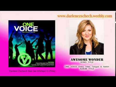 Darlene Zschech  Awesome Wonder  feat Ian Michael G. Pitter