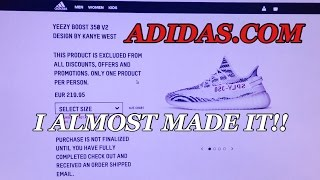 How To Get Yeezys Online ADIDAS.COM!I ALMOST BOUGHT THEM!!