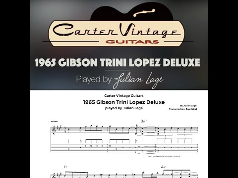 1965 Gibson Trini Lopez Deluxe played by Julian Lage (transcription)