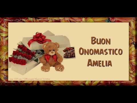 Tantissimi Auguri Di Buon Onomastico Amelia Youtube
