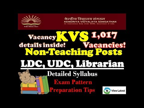 KVS Non-Teaching Posts LDC, UDC, Librarian - Detailed Syllabus - Exam Pattern - Preparation Tips