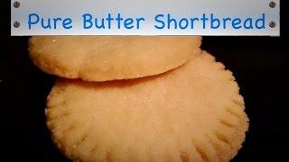 Pure Butter Shortbread - schottische Kekse wie von Walkers