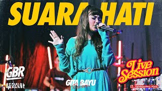Download Suara Hati - Gita Bayu Reborn - Arneta Julia {Live Session}