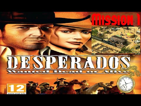 Desperados Wanted Dead Or Alive Mission 8 Dans La Gueule Du Loup French Youtube