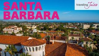 SANTA BARBARA, CALIFORNIA: Things to Do in Santa Barbara