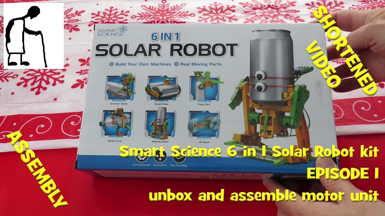 38c58fa190f Smart Science 6 in 1 Solar Robot kit - Episode 1 Unbox + Assemble motor  unit SHORT