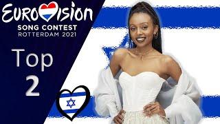 Eurovision 2021 – My Top 2 – Entries (So Far) New- Isr