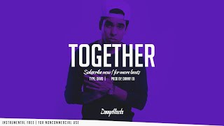 Together - Inspiring Davo X Piano X Drums Beat Prod Danny EB