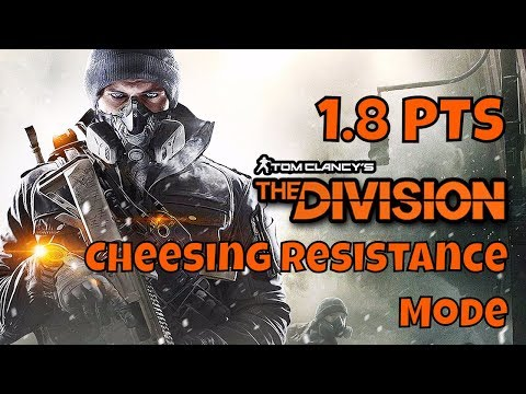 The Division - 1.8 PTS - Cheesing the Resistance mode - How high can I go? Level 42 so far - D3 FNC