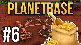 Planetbase - Ep. 6 - TASTY FOOD ★ Let