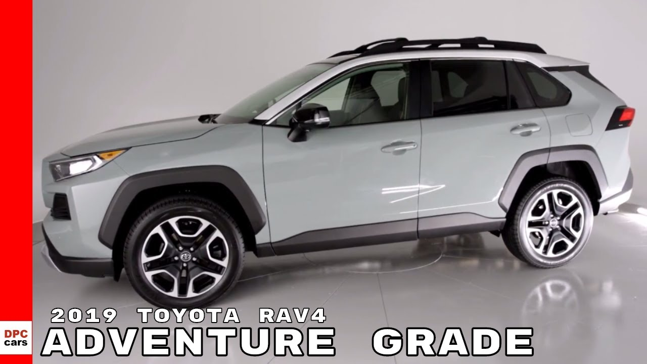 2019 Toyota Rav4 Adventure Grade Youtube