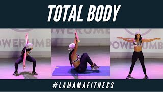 TOTAL BODY Ft. #LAMAMAFITNESS