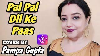 Pal Pal Dil Ke Paas Tum Rehti Ho - Kishore Kumar   Song Cover By Pampa Gupta
