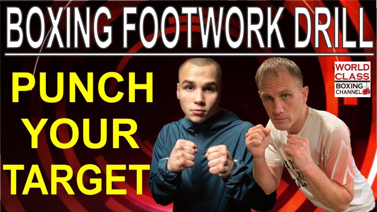 How To Improve Your Boxing Footwork and Punch Your Target