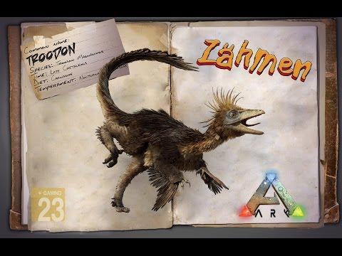 ARK: Survival Evolved [GUIDE/Deutsch] ** Troodon zähmen **