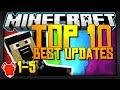 Minecraft Top 10 | BEST Updates! Pt. 2 (1-5)