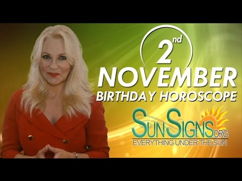 Birthday November 2nd Horoscope Personality Zodiac Sign Scorpio Astrology