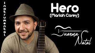 Hero (mariah carey) instrumental - juanma natal guitar lyrics