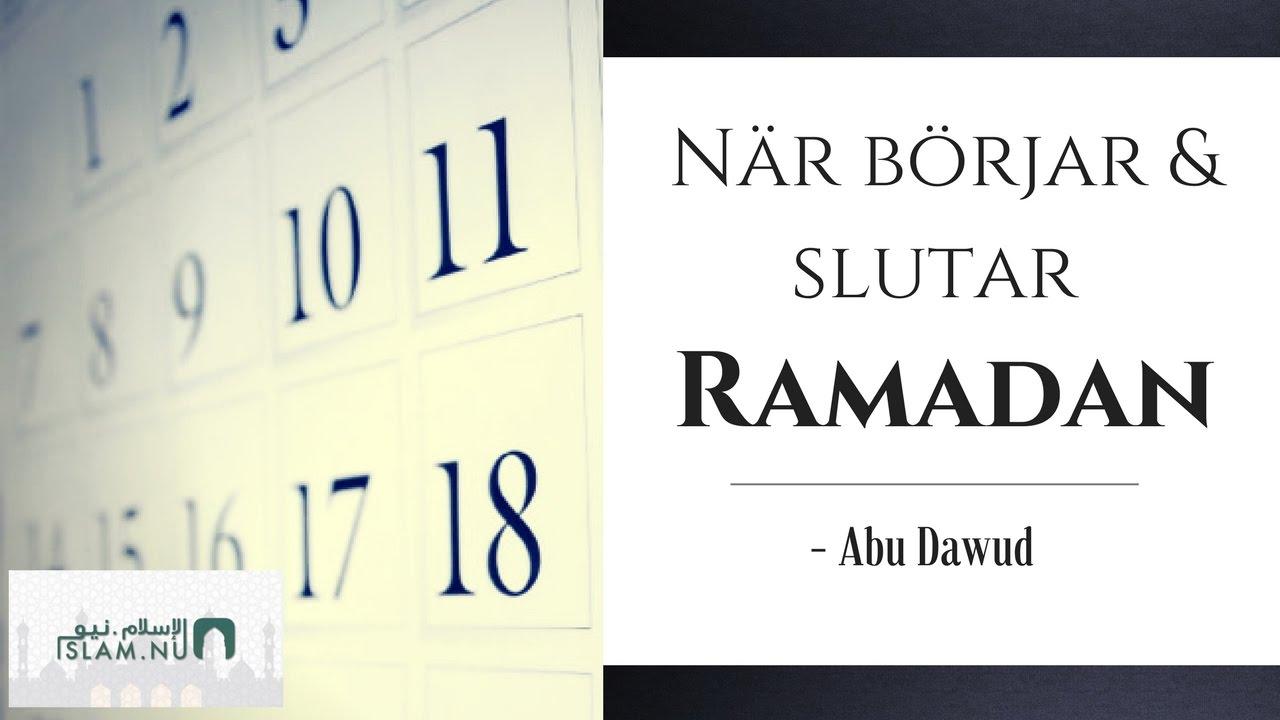 När börjar & slutar Ramadan? | Abu Dawud