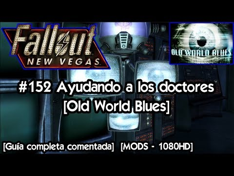 Fallout New Vegas | Gameplay Español con Mods 🎲 Guia completa #152 Ayuda a los doctores [Old World]