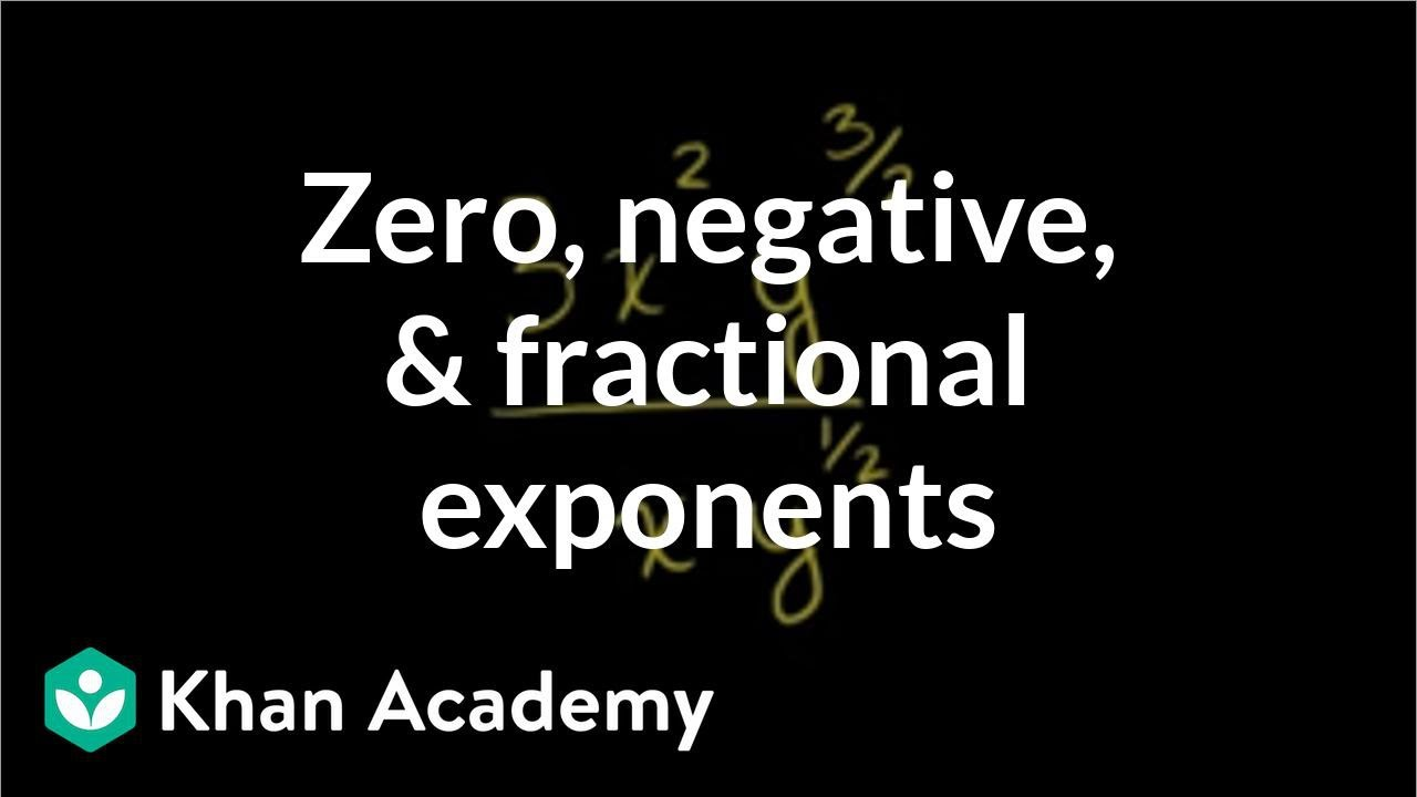 math worksheet : zero negative and fractional exponents  pre algebra  khan  : Fractional Powers Worksheet