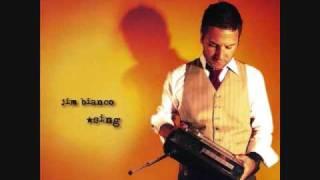 Sing -- Jim Bianco