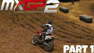MXGP 2 - The Official Motocross Videogame! - Gameplay/Walkthrough - Part 1 - Stadium Racing!