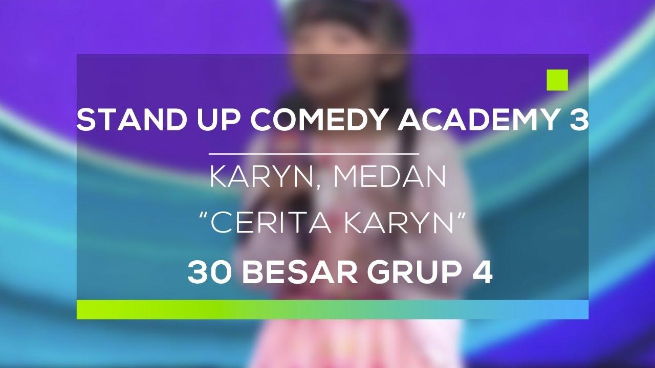 Stand Up Edy Academy 3 Karyn Medan Cerita Karyn