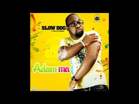 Slowdog - Adamma Ft. Duncan Mighty