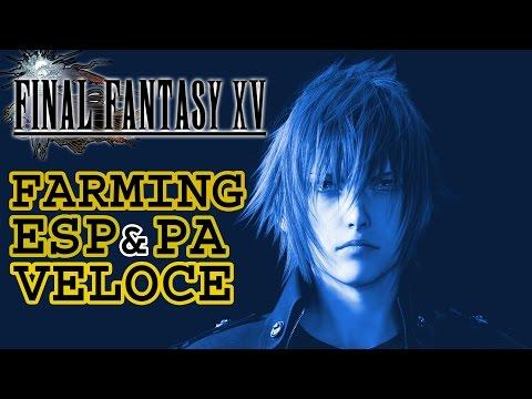 FFXV - Farming veloce ESP e PA
