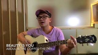 Beauty Is You (cover) - Abdul & The Coffee Theory
