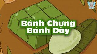 Truyện Cổ Tích Việt Nam | Bánh Chưng Bánh Dày