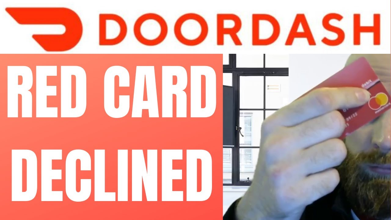 DoorDash Red Card Declined