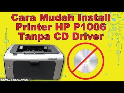 Cara Mudah Install Printer HP Laserjet P1006 Tanpa CD Driver