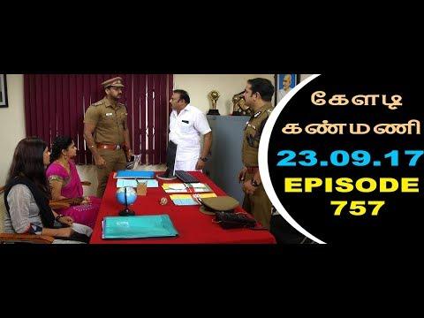 Keladi Kanmani Sun Tv Episode  757 23/09/2017