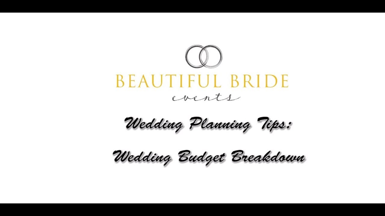 Wedding Planning Tips Budget Breakdown
