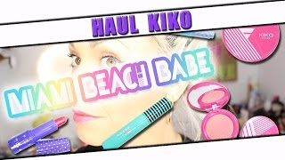Haul Kiko - Miami Beach Babe - Collection été 2015