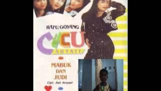 MABUK DAN JUDI (CUCU CAHYATI) lagu jadul thn 80