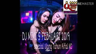 Download Video DJ MIMI BEATLOOP 5 FEBRUARI 2019 SPECIAL ULANG TAHUN RIFAL NC SFAKAM COMPANY GASPOL!! MP3 3GP MP4