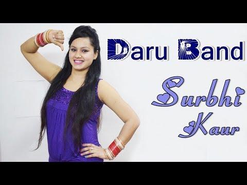 Daru Band Dance Performance | Surbhi Kaur Best Choreography | Mankirt Aulakh | J Statik