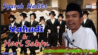 Yahudi dan Hari Sabtu ; Ustadz Abdul Somad Lc , MA.