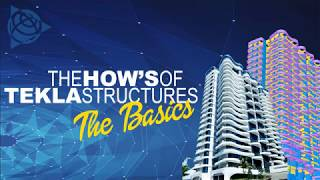 Tekla Structures Basic Training (Day 1 AM)