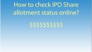 How to check IPO Allotment Status ?