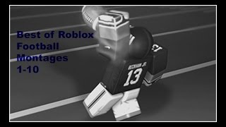Best of Roblox Football Montages 1-10